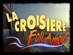 Affiche La Croisière foll'amour