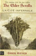 Couverture La Cité infernale - The Elder Scrolls, tome 1