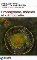 Couverture Propagande, médias et démocratie