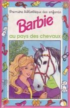 Barbie au pays des chevaux genevi ve schurer senscritique - Barbie chevaux ...