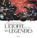 Couverture L'étoffe des légendes, tome 1