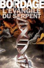 Couverture L'Évangile du serpent - La Trilogie des prophéties, tome 1
