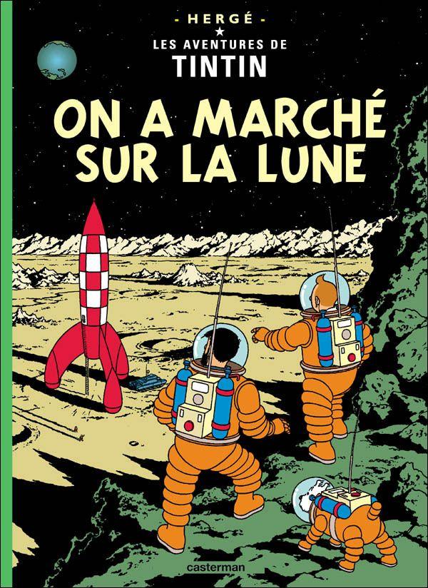 On a march sur la lune les aventures de tintin tome 17 - Quand semer la mache avec la lune ...
