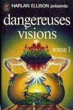 Couverture Dangereuses visions, tome 1