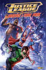 Couverture La justice à tout prix (partie 1) - Justice League, tome 1