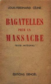 Couverture Bagatelles pour un massacre