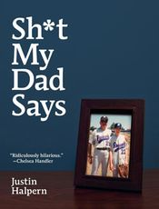 Couverture Sh*t My Dad Says