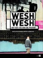 Affiche Wesh Wesh, qu'est-ce qui se passe ?