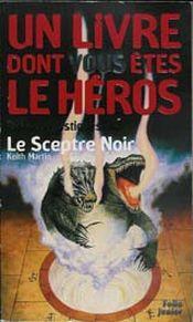 Couverture Le Sceptre Noir - Défis fantastiques, tome 40