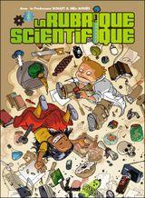 Couverture La rubrique scientifique, Tome 1