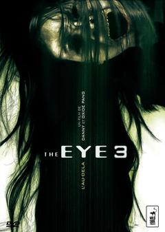 Affiche The Eye 3 : L'au-delà