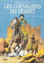 Couverture Les chevaliers du désert - Bohémond de Saint-Gilles, tome 1