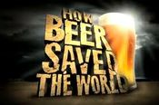 Affiche How Beer Saved the World