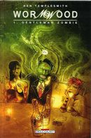 Couverture Gentleman Zombie - Wormwood, tome 1
