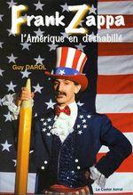 Couverture Frank Zappa ou l'Amérique en déshabillé
