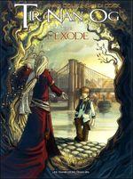Couverture L'Exode - Tir Nan Og, tome 1