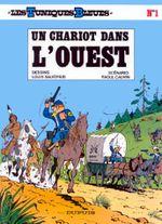 Couverture Un chariot dans l'ouest - Les Tuniques bleues, tome 1