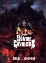 Couverture L'Infernaute - Les Quatre Cavaliers de l'Apocalypse, tome 1