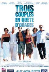 Affiche Trois couples en quête d'orage