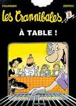 Couverture À table ! - Les Crannibales, tome 1