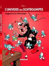 Couverture Gargamel et les Schtroumpfs - L'Univers des Schtroumpfs, tome 1