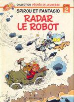 Couverture Radar le Robot - Spirou et Fantasio, hors-série 2