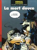 Couverture La Mort douce - L'Inspecteur Canardo, tome 3