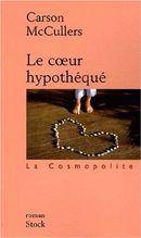 Couverture Le Cœur hypothéqué