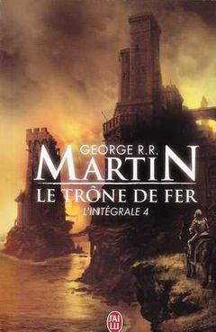 Couverture Le Trône de fer : L'Intégrale, tome 4