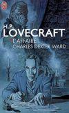 Couverture L'Affaire Charles Dexter Ward