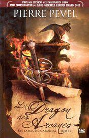 Couverture Le Dragon des arcanes - Les Lames du Cardinal, tome 3