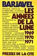 Couverture Les Années de la Lune (1969-1971)
