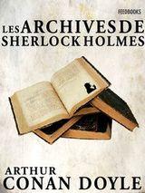 Couverture Les Archives de Sherlock Holmes - Sherlock Holmes, tome 9