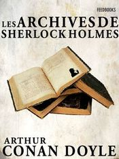 Couverture Les Archives de Sherlock Holmes