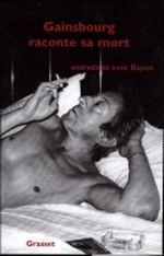 Couverture Gainsbourg raconte sa mort