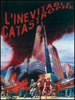 Affiche L'Inévitable Catastrophe