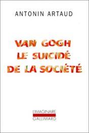 Couverture Van Gogh : Le suicidé de la société