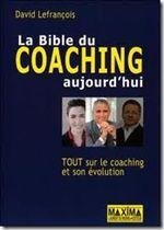 Couverture La Bible du coaching aujourd'hui