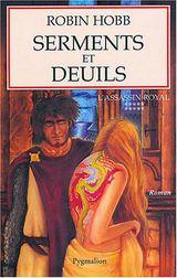 Couverture Serments et Deuils - L'Assassin royal, tome 10