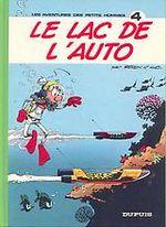 Couverture Le lac de l'auto - Les Petits hommes, tome 4