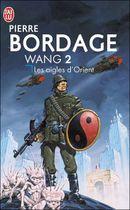 Couverture Les Aigles d'Orient - Le Cycle de Wang, tome 2