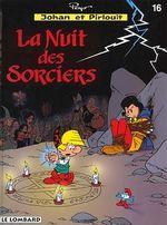 Couverture La Nuit des sorciers - Johan et Pirlouit, tome 16