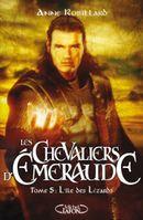 Couverture L'Île des Lézards - Les Chevaliers d'Émeraude, tome 5