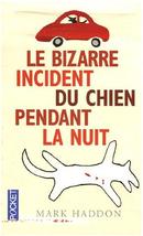 Couverture Le Bizarre Incident du chien pendant la nuit