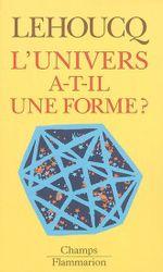 Couverture L'univers a-t-il une forme?