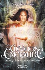 Couverture L'Héritage de Danalieth - Les Chevaliers d'Émeraude, tome 9
