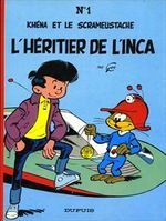 Couverture L'Héritier de l'inca - Le Scrameustache, tome 1