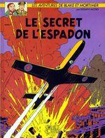 Couverture Le Secret de l'Espadon - Blake et Mortimer, tome 1