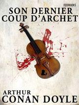 Couverture Son dernier coup d'archet - Sherlock Holmes, tome 8