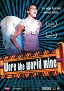 Affiche Were the World Mine